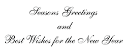 Seasons Greetings and Best Wishes for the New Year
